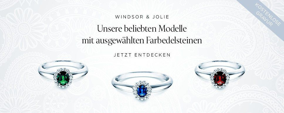 Windsor und Jolie  Beliebte Modelle mit Farbedelsteinen